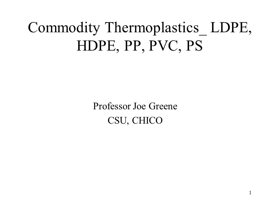 Commodity Thermoplastics_ LDPE, HDPE, PP, PVC, PS