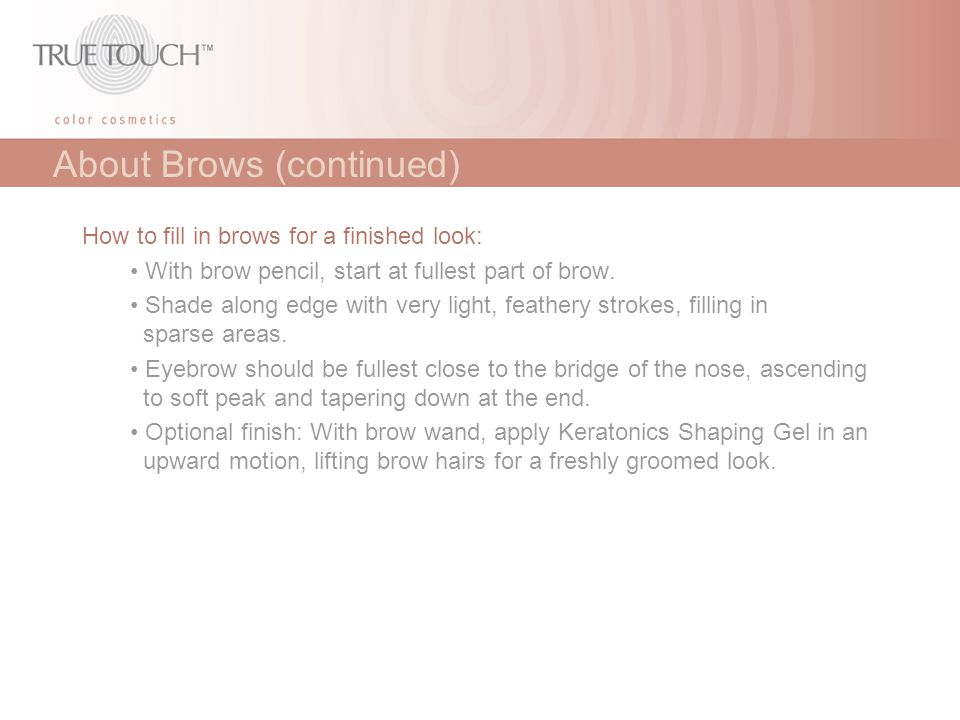About Brows (continued)