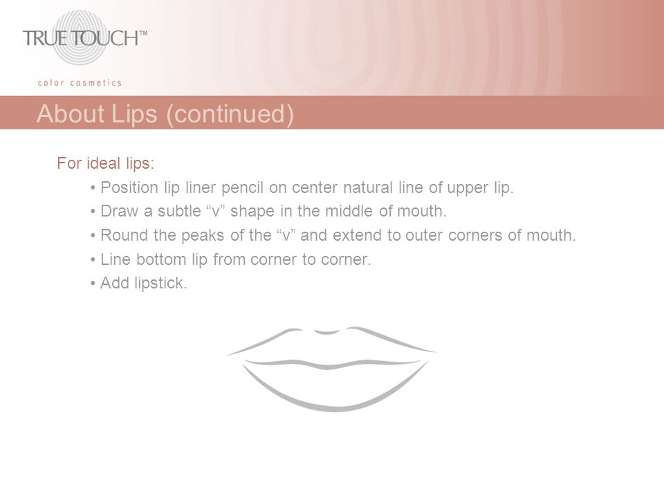 About Lips (continued)