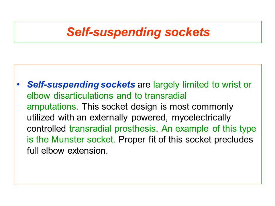 Self-suspending sockets