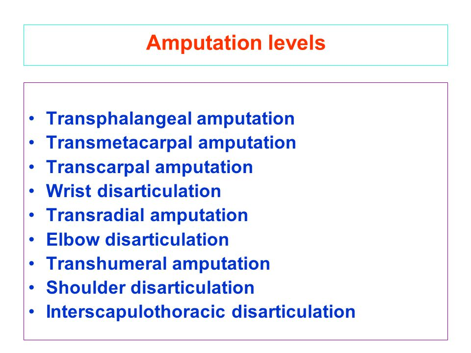 Amputation levels Transphalangeal amputation