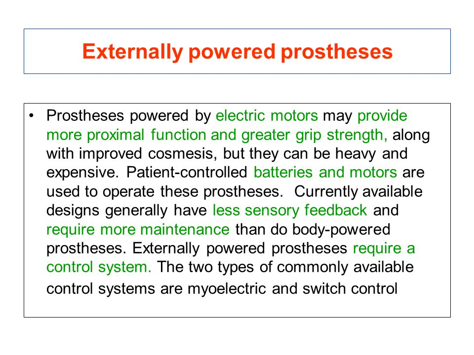 Externally powered prostheses