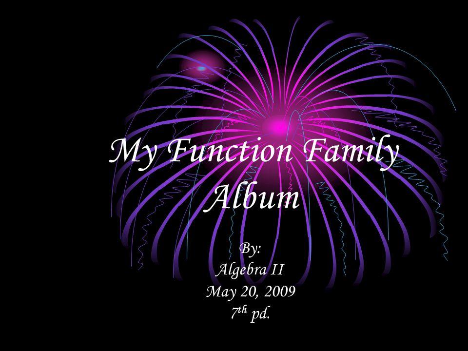 My Function Family Album