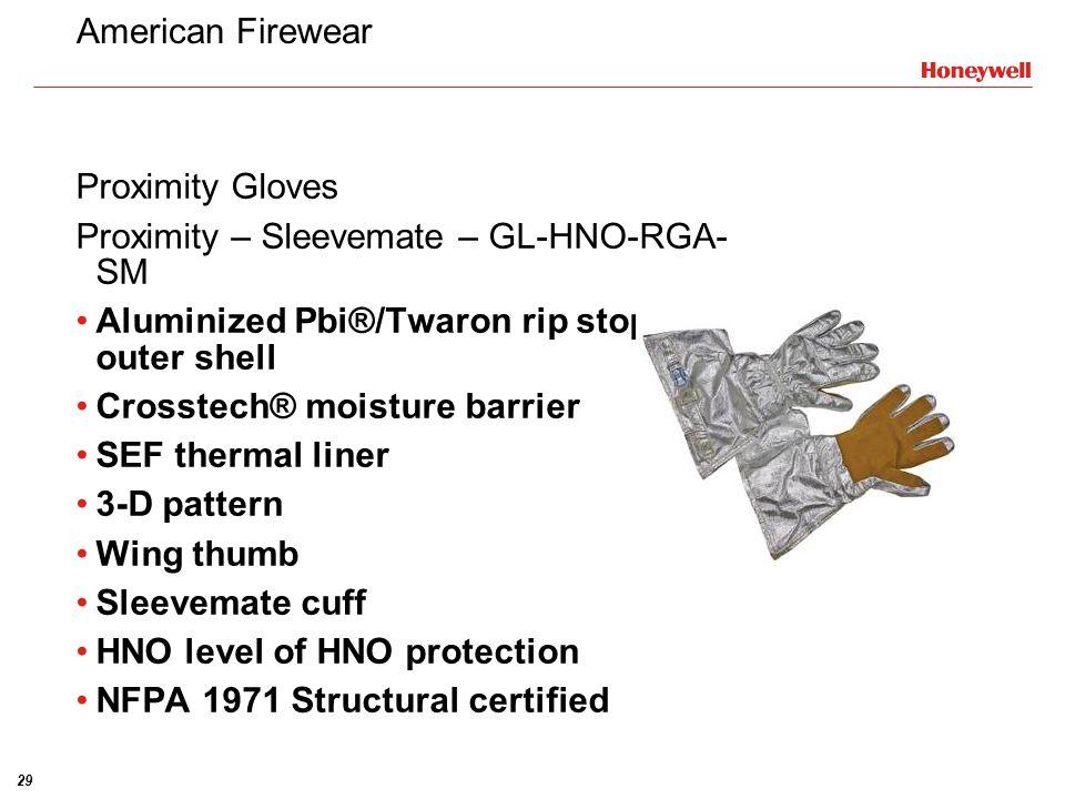 American Firewear Proximity Gloves. Proximity – Sleevemate – GL-HNO-RGA-SM. Aluminized Pbi®/Twaron rip stop/Elk outer shell.