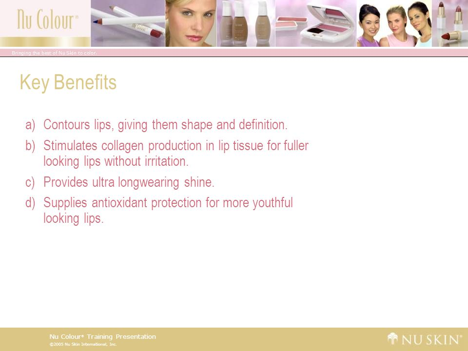 Key Benefits Contours lips, giving them shape and definition.