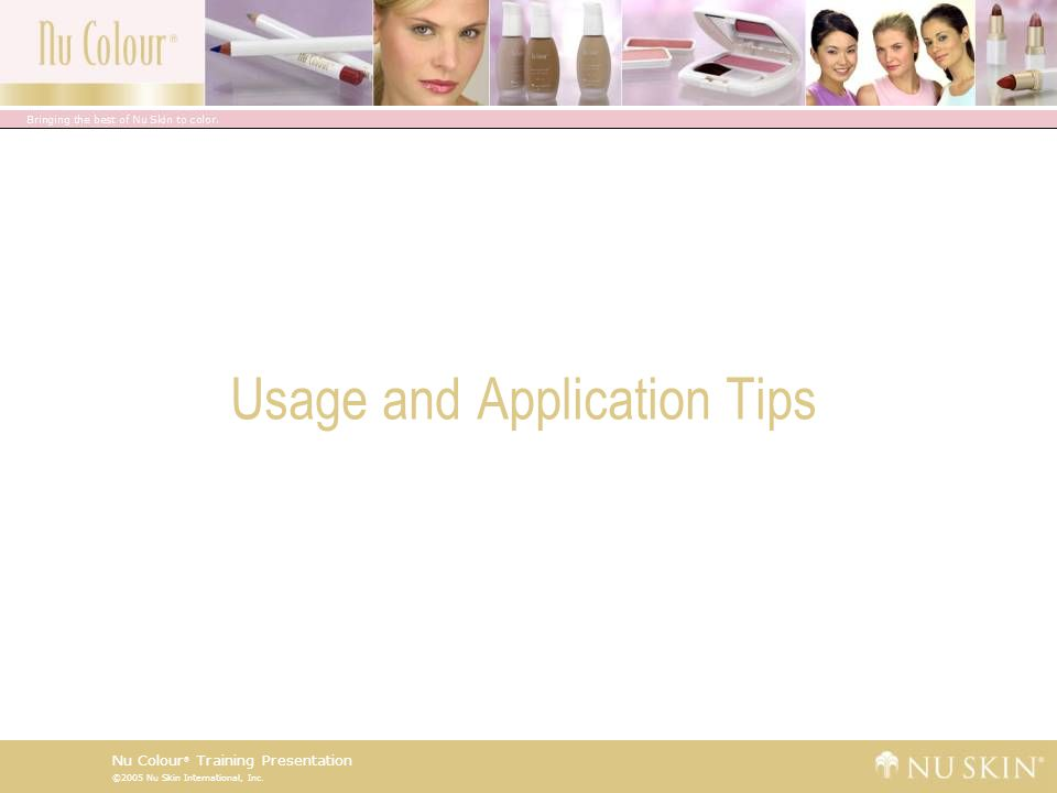 Usage and Application Tips