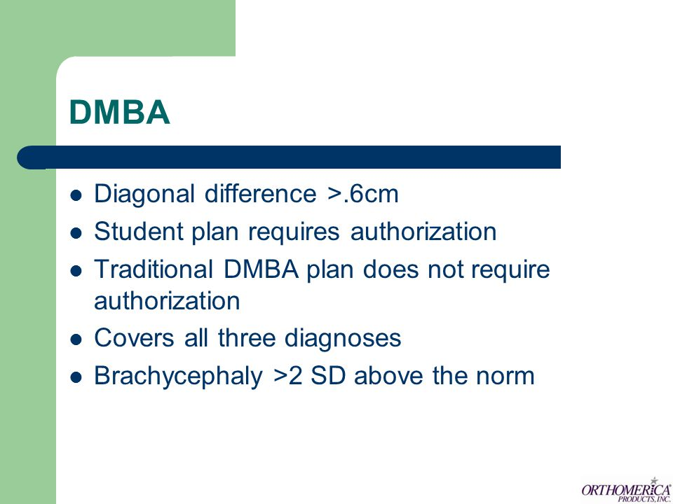 DMBA Diagonal difference >.6cm Student plan requires authorization