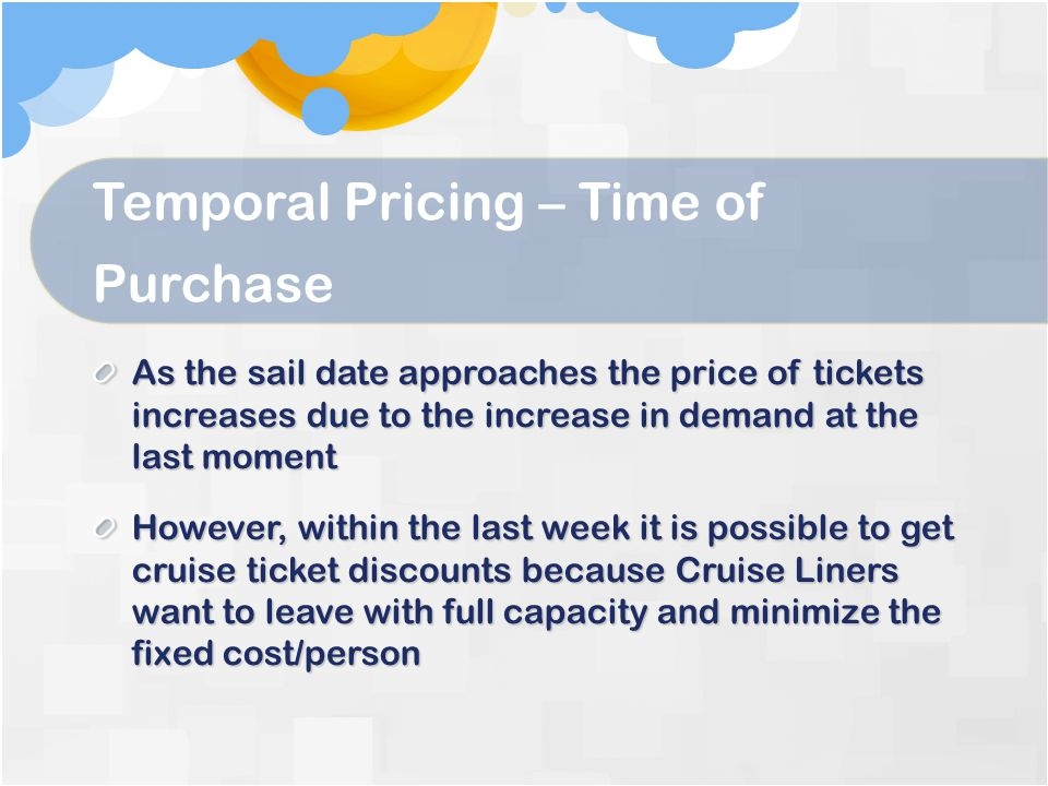 Temporal Pricing – Time of Purchase