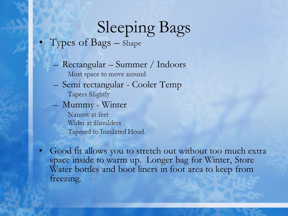 Sleeping Bags Types of Bags – Shape Rectangular – Summer / Indoors