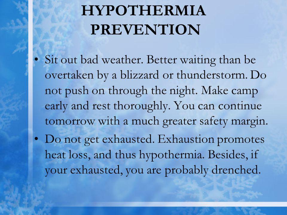 HYPOTHERMIA PREVENTION