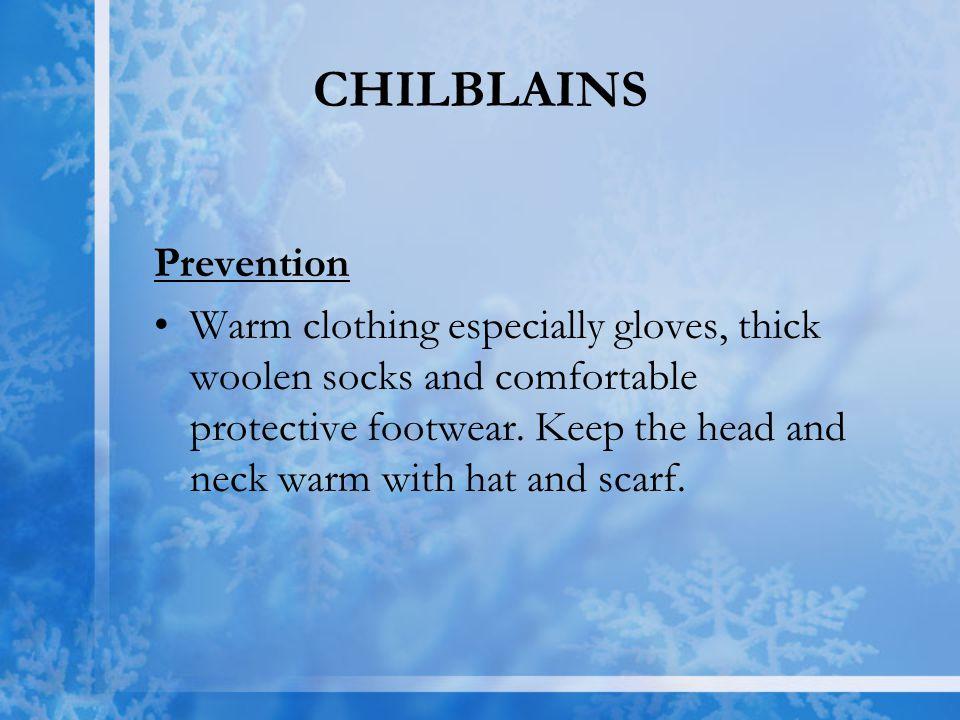 CHILBLAINS Prevention