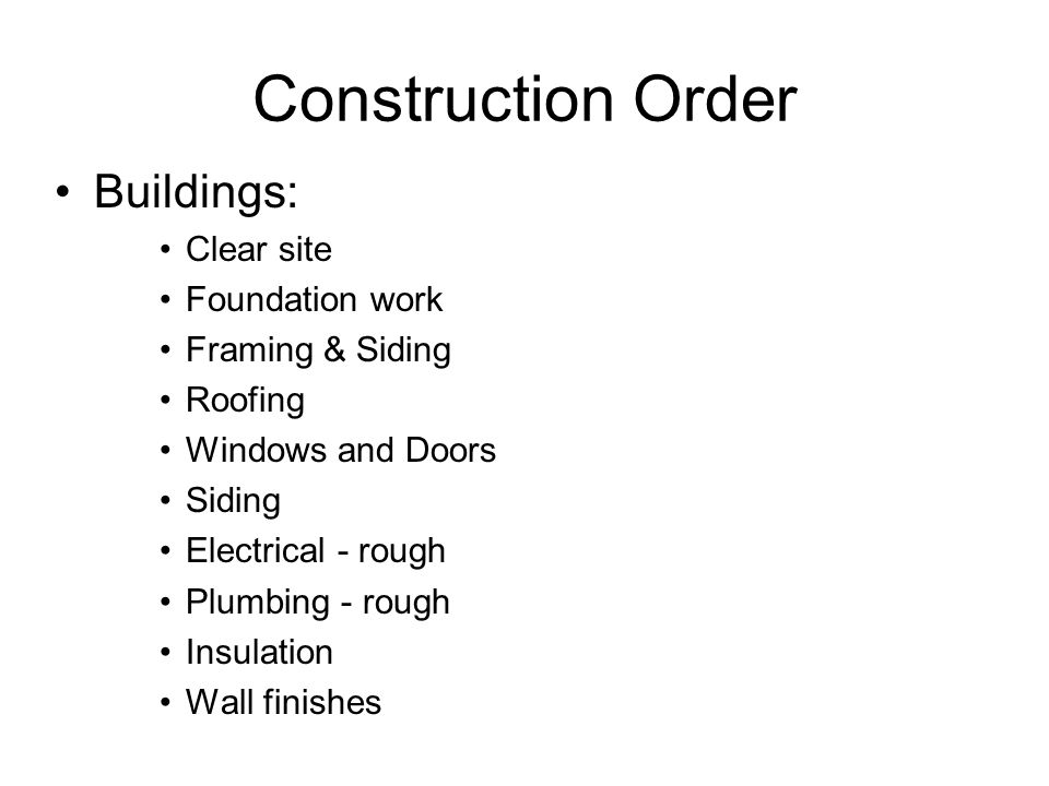 Construction Order Buildings: Clear site Foundation work