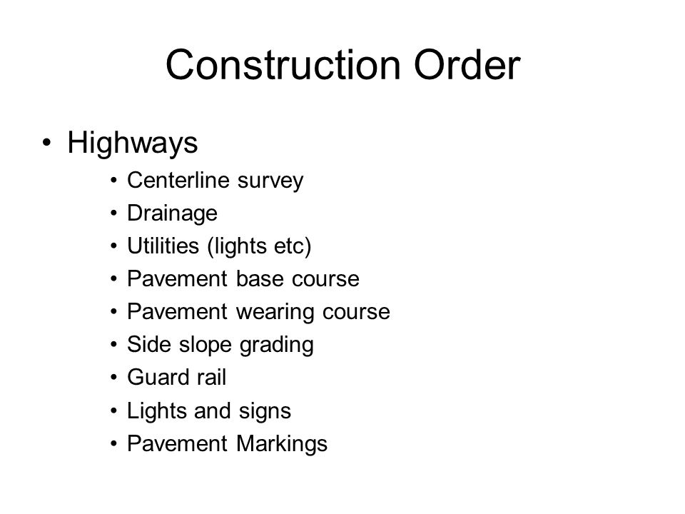 Construction Order Highways Centerline survey Drainage