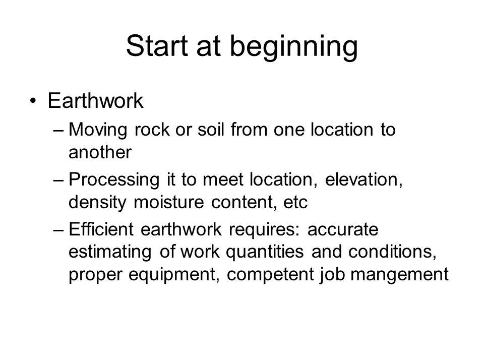 Start at beginning Earthwork