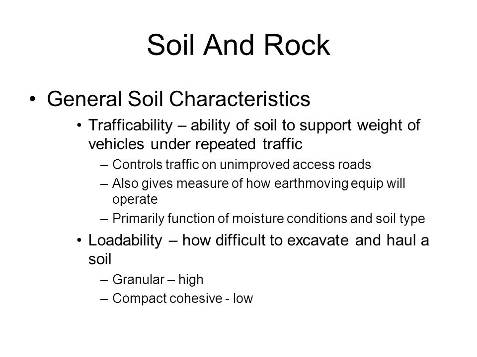 Ctc 275 construction methods ppt video online download for What are soil characteristics