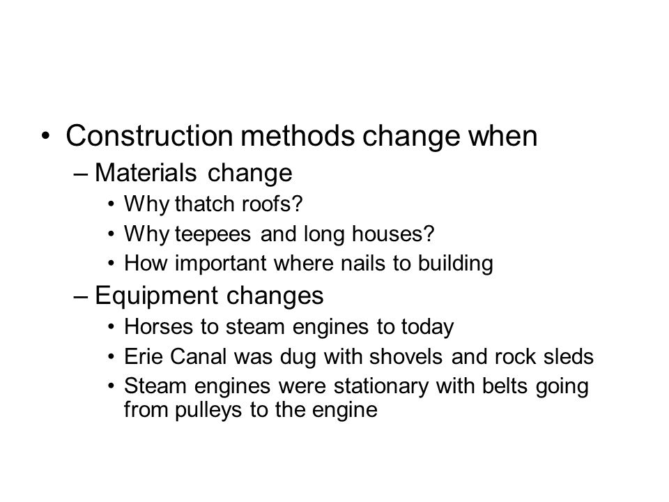 Construction methods change when