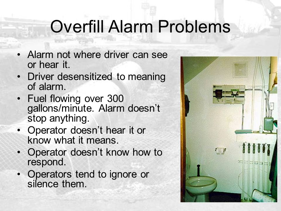 Overfill Alarm Problems