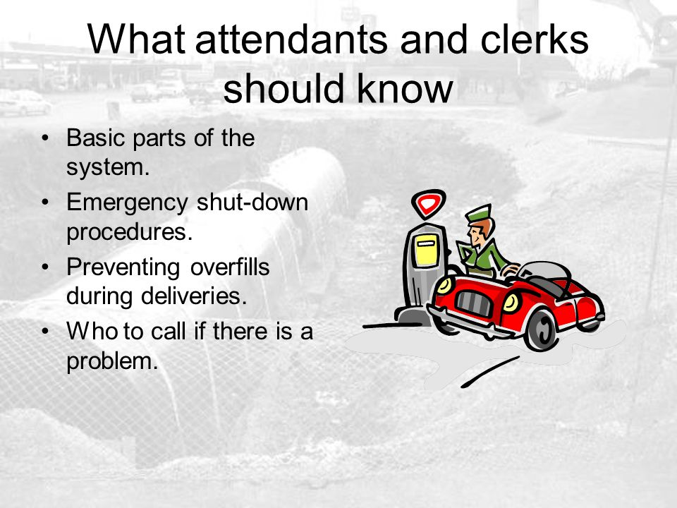 What attendants and clerks should know