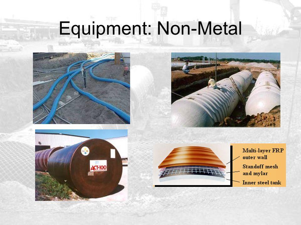 Equipment: Non-Metal This slide presents photos of non-metallic options. Photo 1 – Fiberglass tanks.