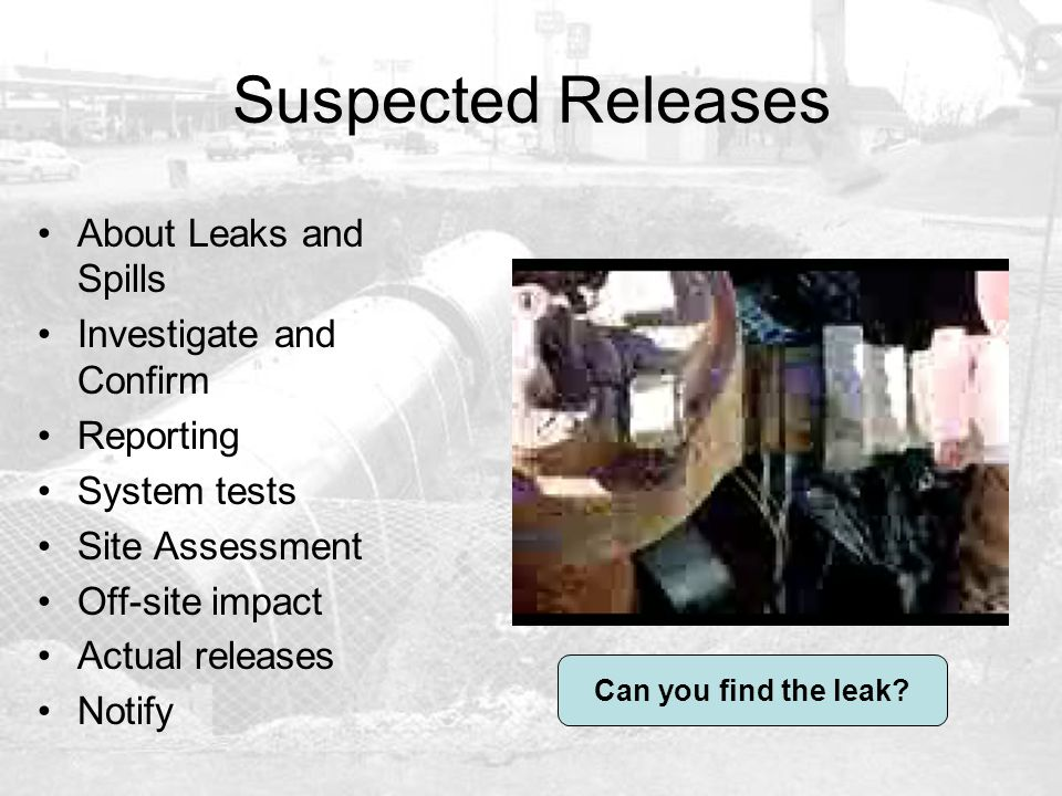 Suspected Releases About Leaks and Spills Investigate and Confirm