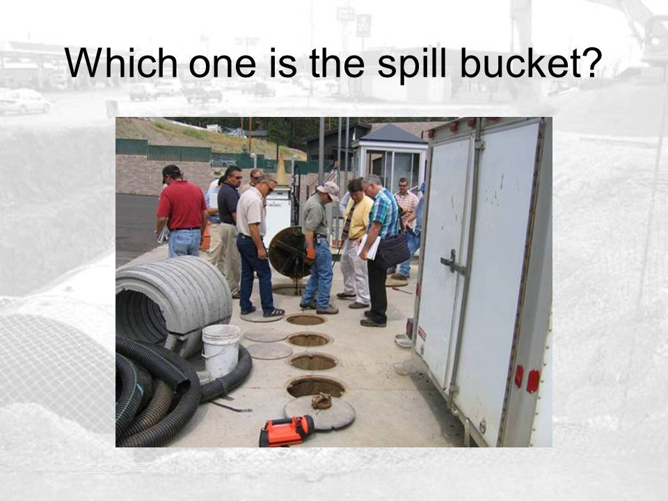 Which one is the spill bucket