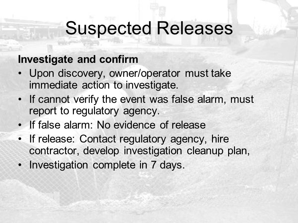 Suspected Releases Investigate and confirm