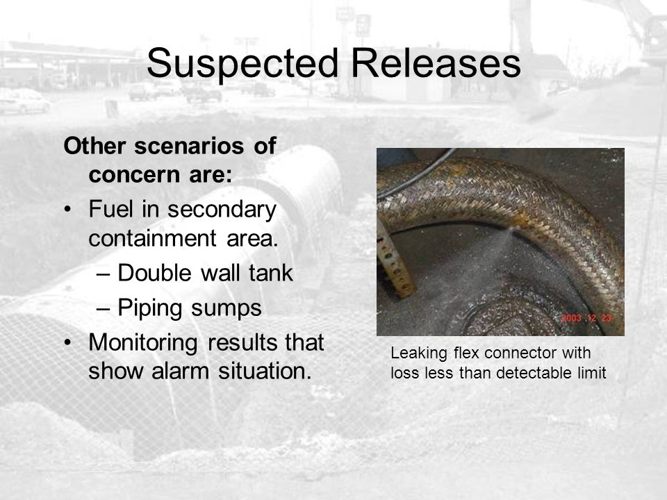 Suspected Releases Other scenarios of concern are: