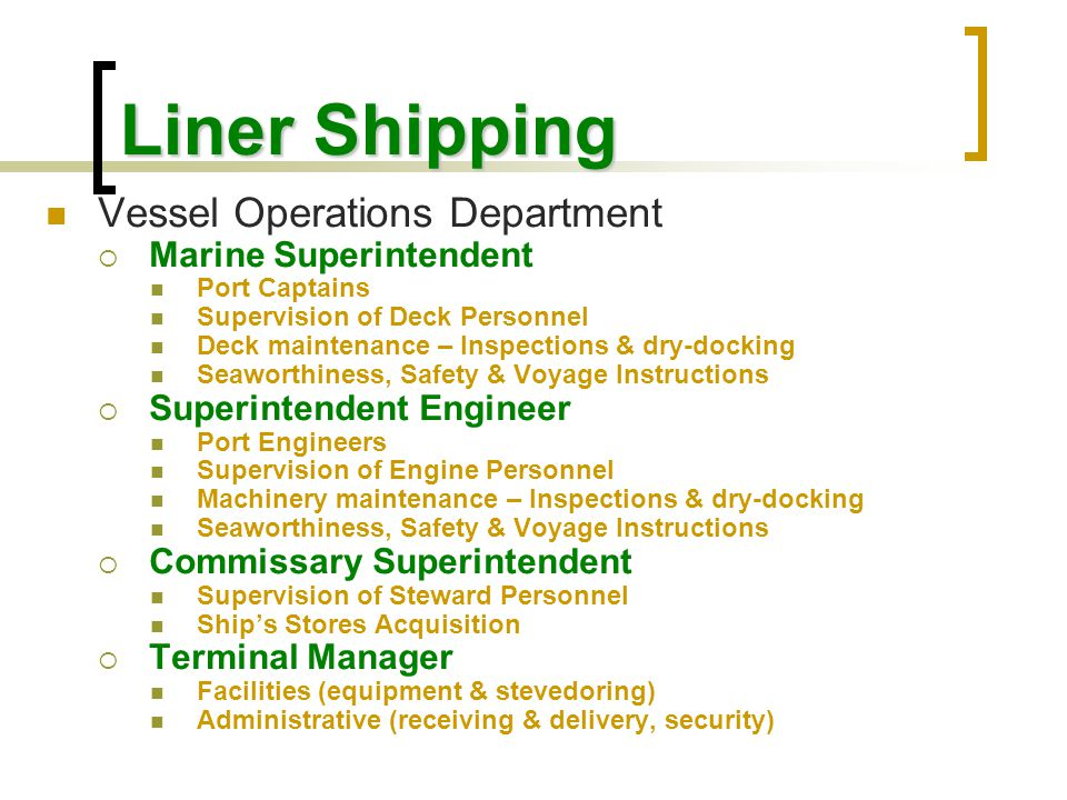 Liner Shipping Vessel Operations Department Marine Superintendent