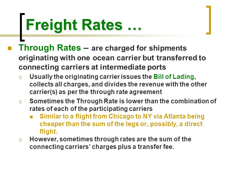 Freight Rates …