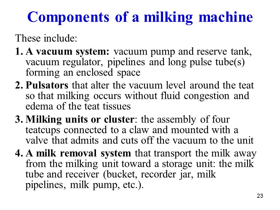 Components of a milking machine