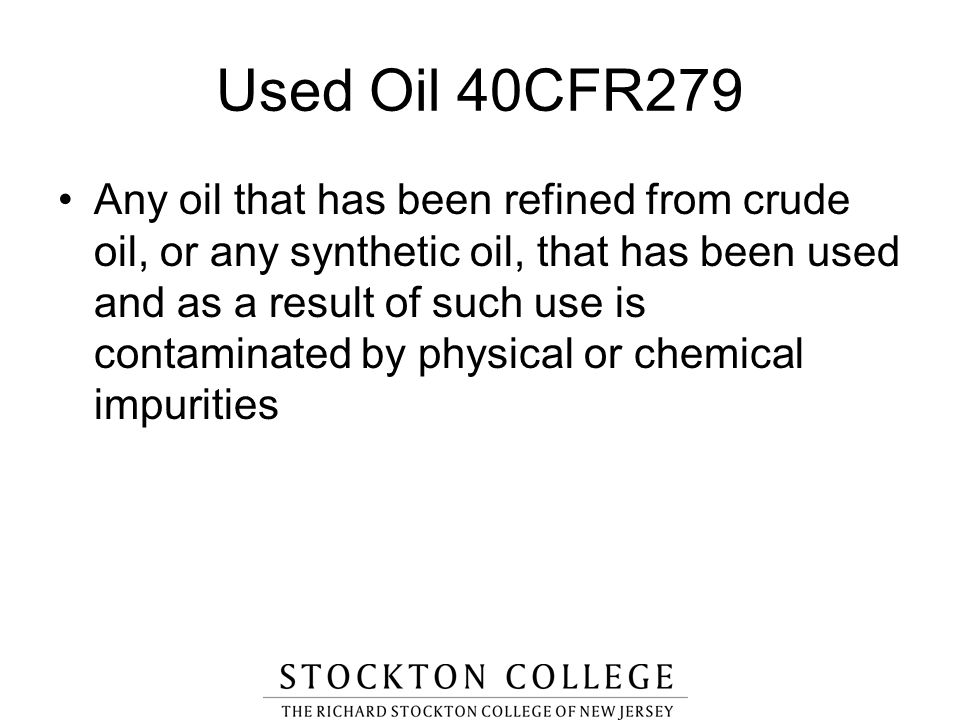 Used Oil 40CFR279