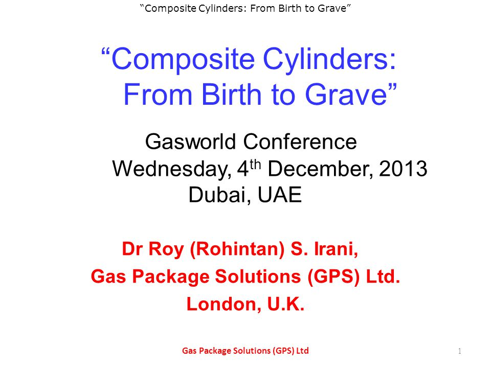 Composite Cylinders: From Birth to Grave