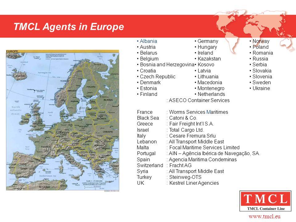 TMCL Agents in Europe Albania Austria Belarus Belgium