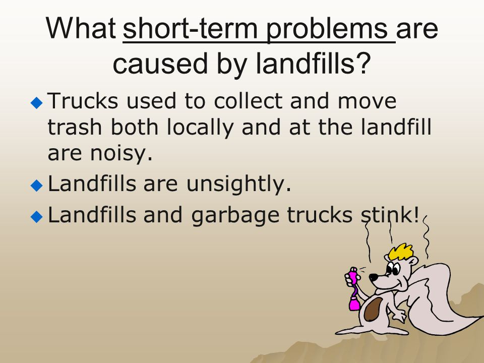 What short-term problems are caused by landfills
