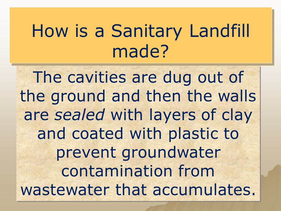 How is a Sanitary Landfill made
