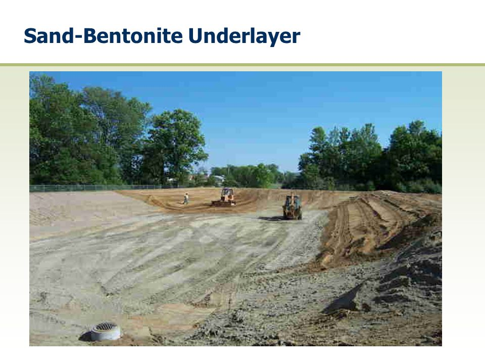 Sand-Bentonite Underlayer