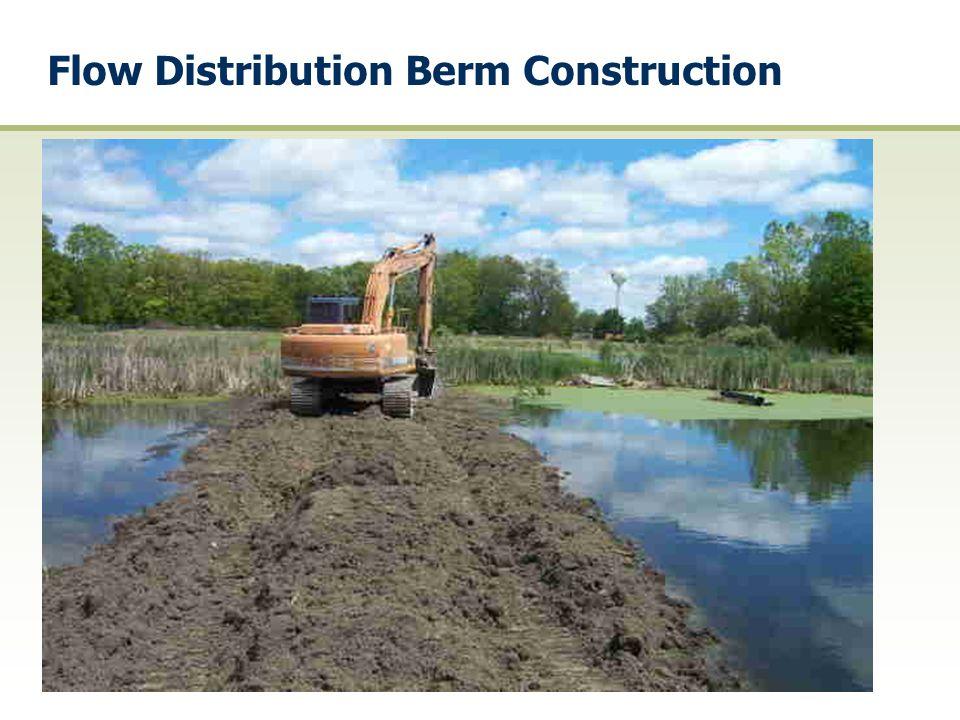 Flow Distribution Berm Construction