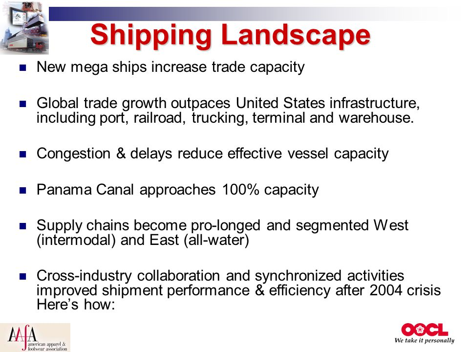 Shipping Landscape New mega ships increase trade capacity