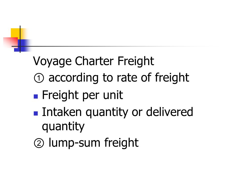 Voyage Charter Freight