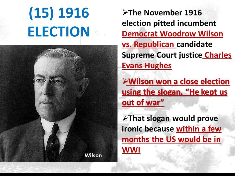 (15) 1916 ELECTION