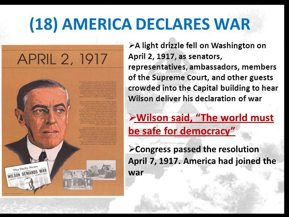 (18) AMERICA DECLARES WAR