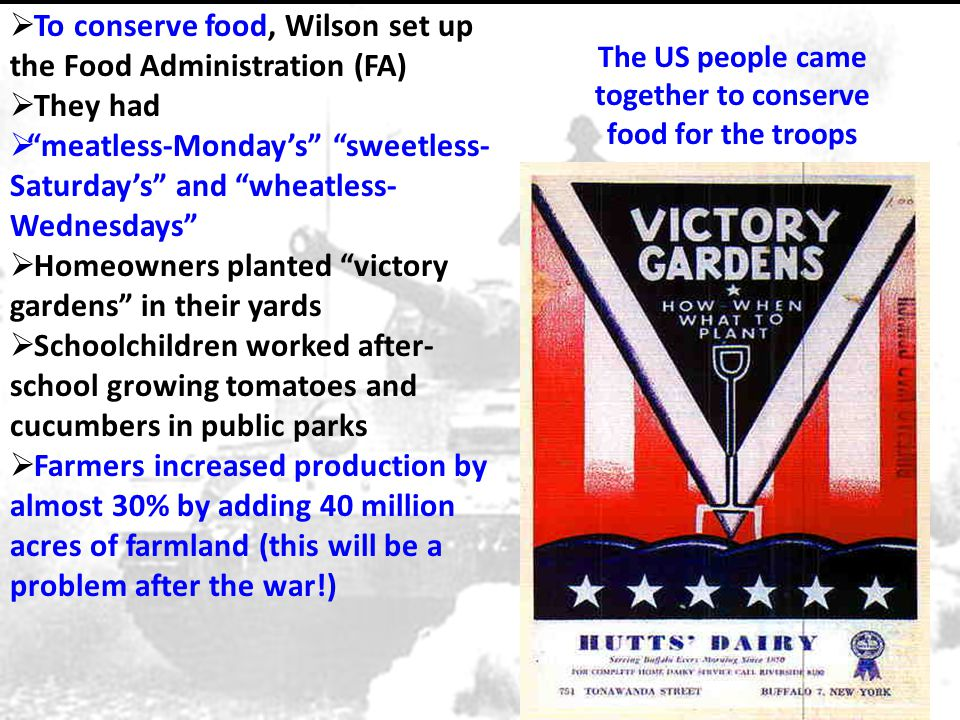The US people came together to conserve food for the troops