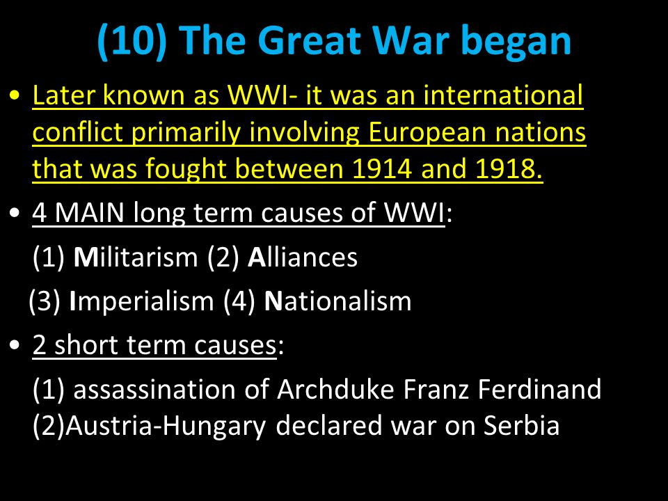 (10) The Great War began