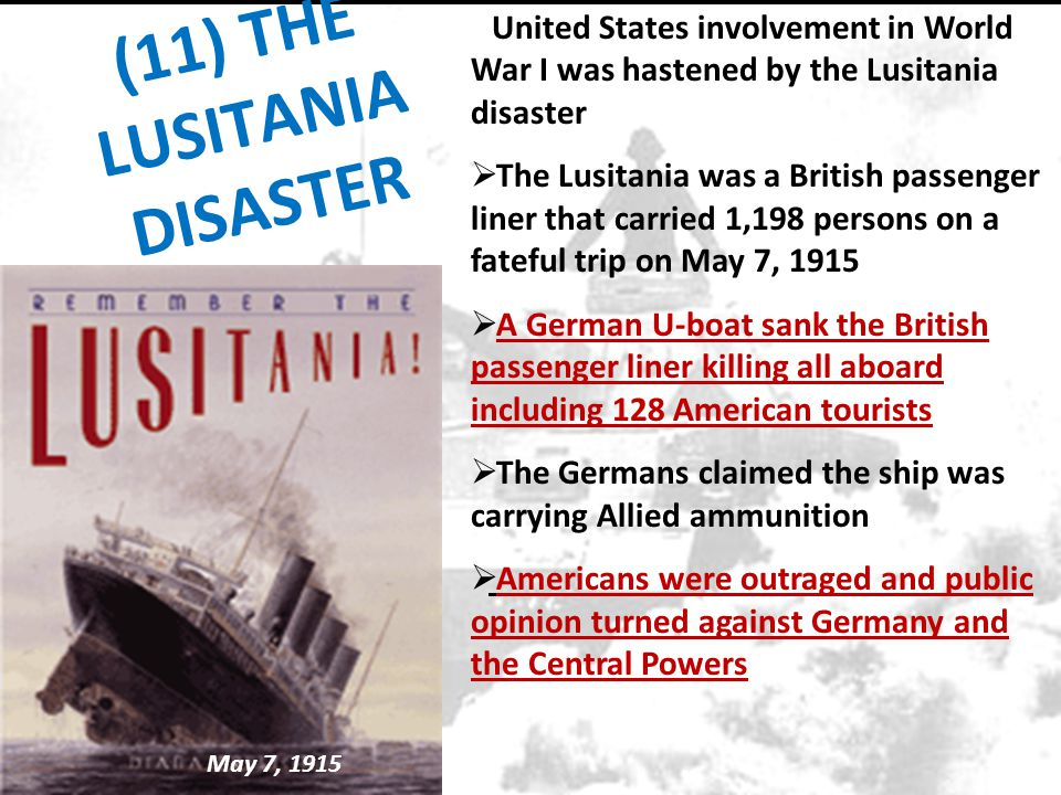 (11) THE LUSITANIA DISASTER