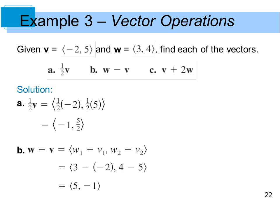 Example 3 – Vector Operations