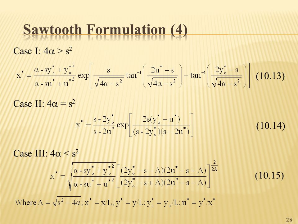 Sawtooth Formulation (4)