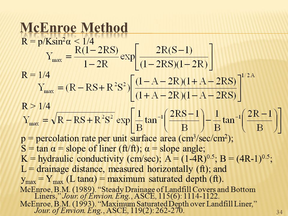 McEnroe Method R = p/Ksin2α < 1/4 R = 1/4 R > 1/4