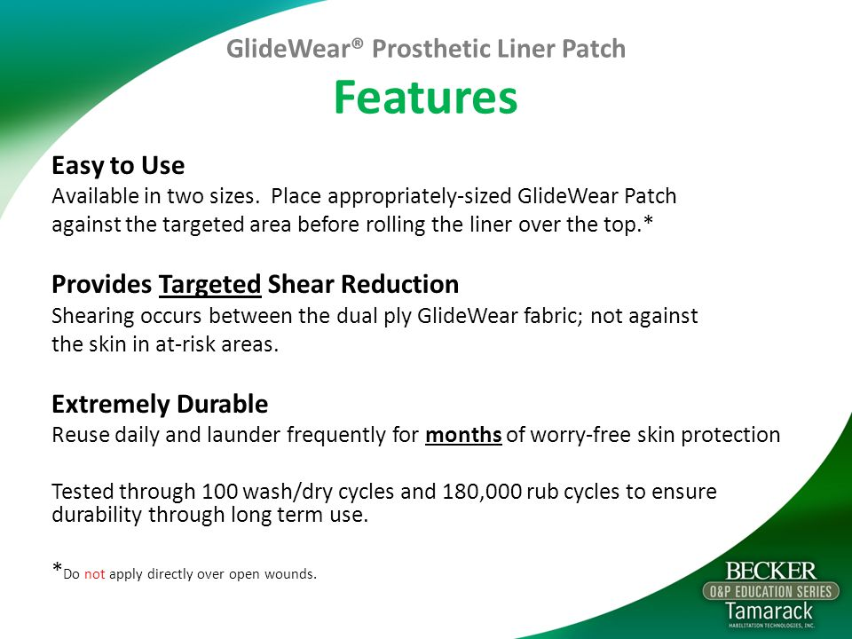 GlideWear® Prosthetic Liner Patch Features