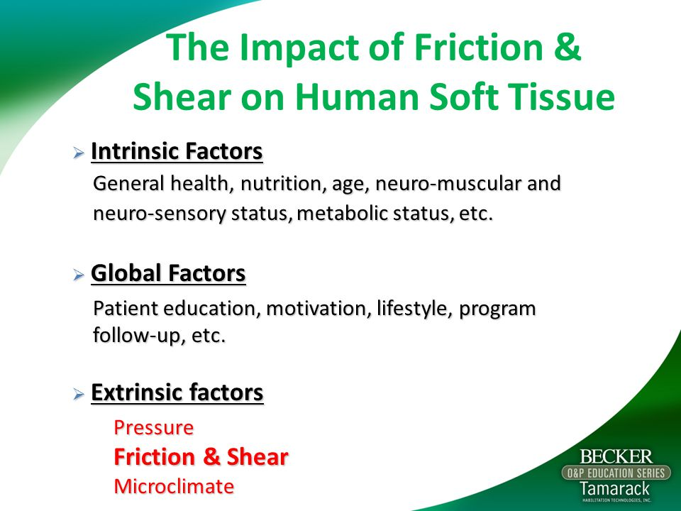 The Impact of Friction & Shear on Human Soft Tissue