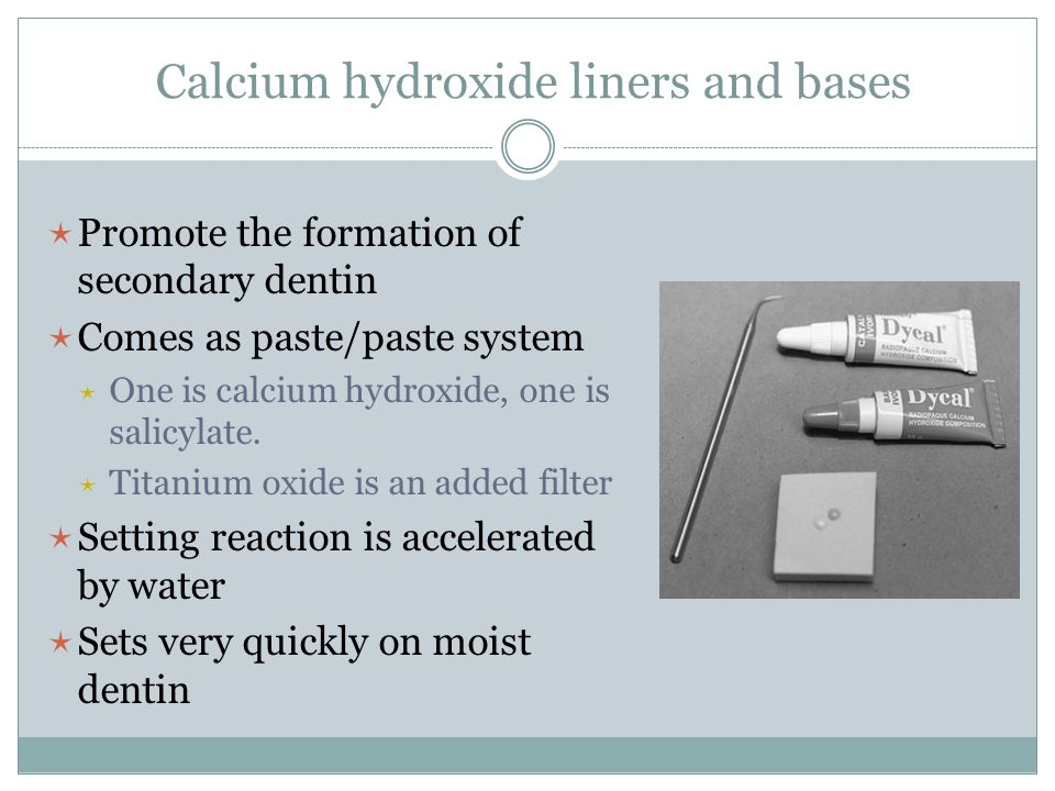 Calcium hydroxide liners and bases
